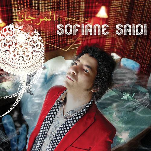Sofiane Saidi – El Mordjane