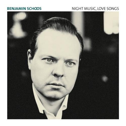 Benjamin Schoos – Night Music, Love Songs pochette album