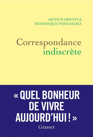 Correspondance indiscrète - Editions Grasset