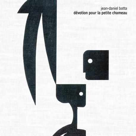 """Jean-Daniel Botta """"Dévotion pour la petite chameau"""" cover"""