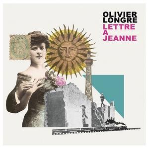 Olivier Longre – Lettre à Jeanne pochette album