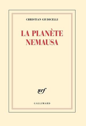 La planète Nemausa - Christian Giudicelli couverture