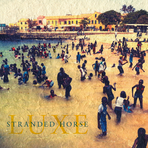stranded horse- - Luxe cover album