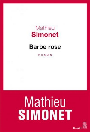 mathieu simonet - barbe rose