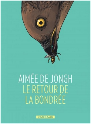 Le retour de la bondrée de Aimée De Jongh couverture - Dargaud
