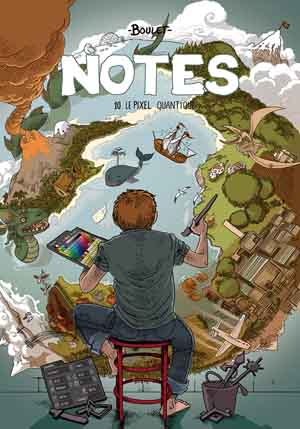 Notes - t.10 : Le Pixel quantique - Boulet