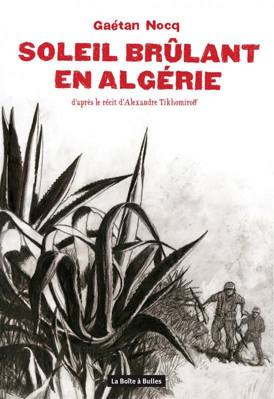 Soleil brûlant en Algérie - Gaétan Nocq La boute à Bulles