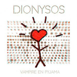 Dinonysos - Vampire en pyjama