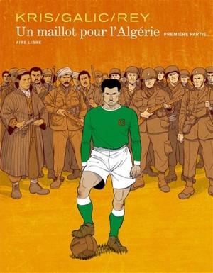 Un Maillot pour l'Algérie - dupuis aire libre
