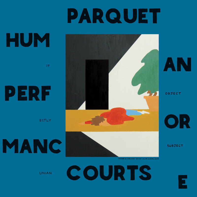 Parquet Courts Human Performance cover album