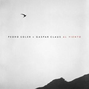 Pedro Soler & Gaspar Claus – Al Viento cover album