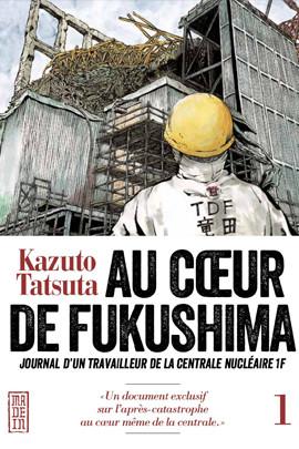 Au coeur de Fukushima tome 1Au coeur de Fukushima tome 1