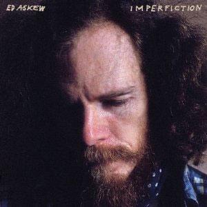 Ed Askew Imperfiction