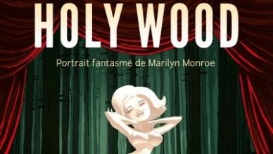Tommy Redolfi – Holy Wood – Portrait fantasmé de Marilyn Monroe