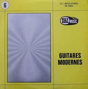 Guitares Modernes - 1970