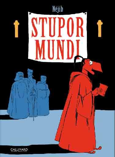 Stupor Mundi - Nejib