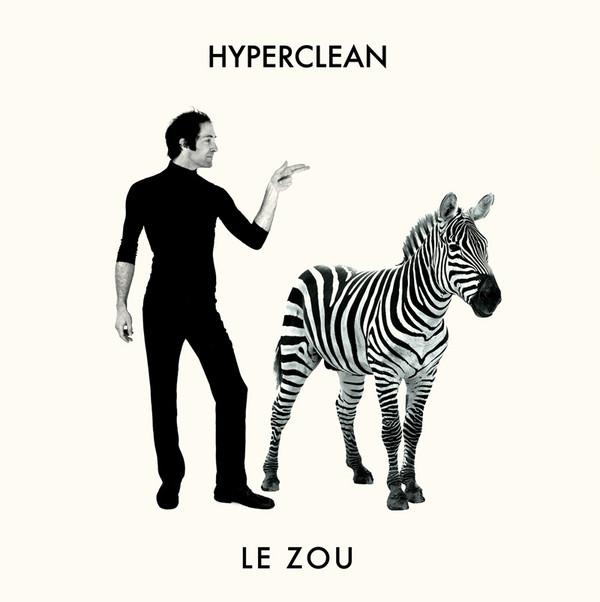 Hyeprclean - Le Zou EP