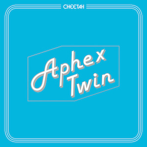 Aphex Twin Cheetah cover