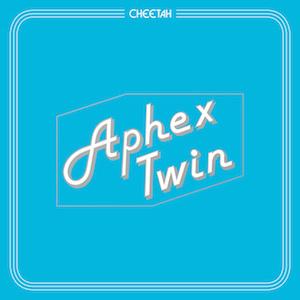 Aphex Twin Cheetah cover