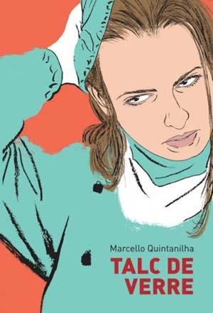 Talc de verre – Marcello Quintanilha