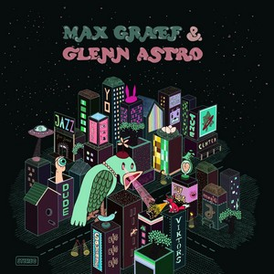 Max Graef & Glenn Astro – The Yard Work Simulator cover album