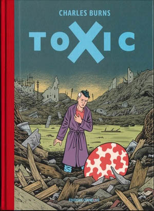 Toxic - Charles Burns