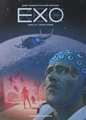 Jerry Frissen et Philippe Scoffoni – EXO Moon Strike
