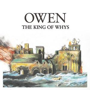 Owen – The King Of Whys cover album