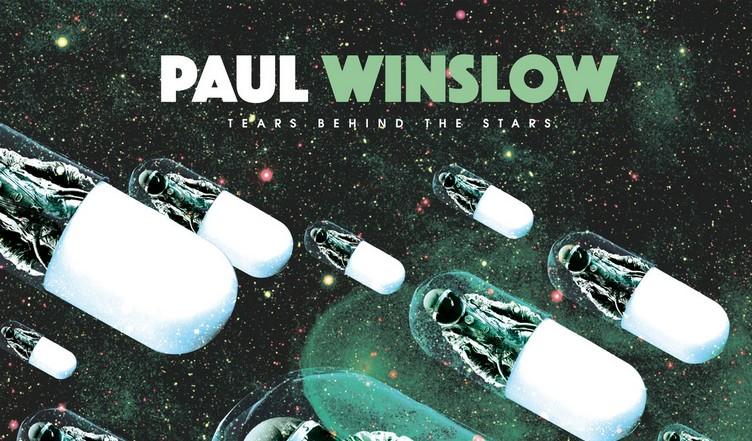 Paul Winslow - Tears behind the stars