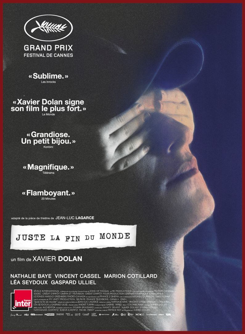 Juste la fin du monde - Xavier Dolan affiche du film