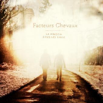 Facteurs Chevaux – La Maison Sous Les Eaux martingales pochette album