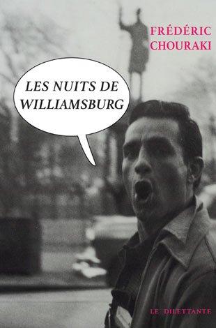 Les nuits de Williamsburg de Frédéric Chouraki © dilettante