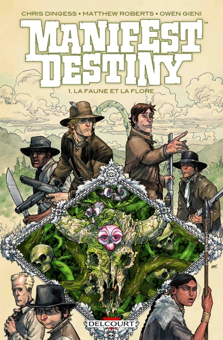 Manifest Destiny – Chris Dingess & Matthew Roberts