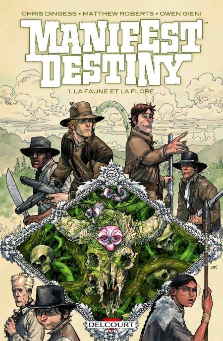 Manifest Destiny – Chris Dingess & Matthew Roberts