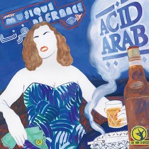 Acid Arab Musique de France cover album