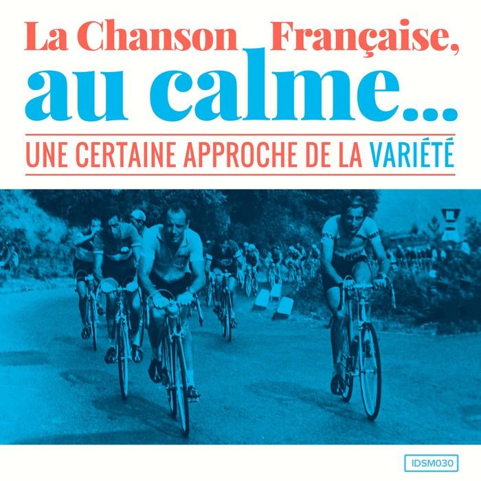 La chanson française, au calme (une certaine approche de la variété) pochette de la compilation