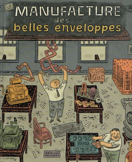 La Manufacture des belles enveloppes – Chris Oliveros
