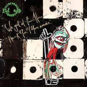 A Tribe Called Quest We Got It From Here… Thank You 4 Your Service cover album