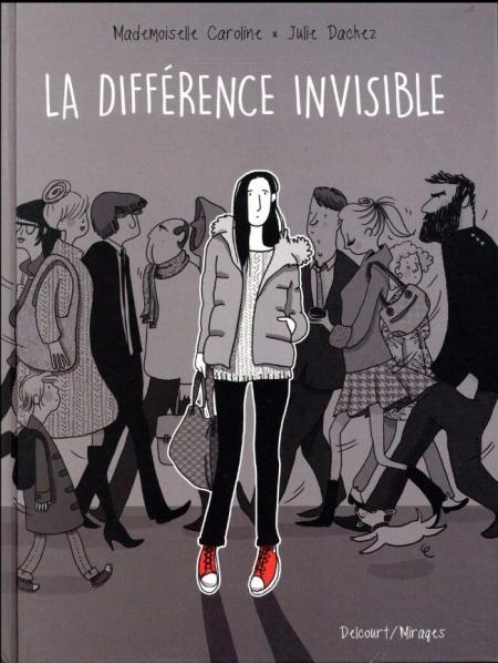 La Différence invisible – Mademoiselle Caroline & Julie Dachez