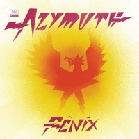 Azymuth – Fênix