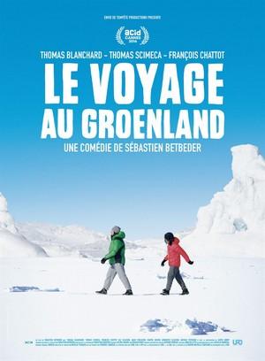 Le voyage au Groenland - Sébastien Betbeder - affiche du film 2016