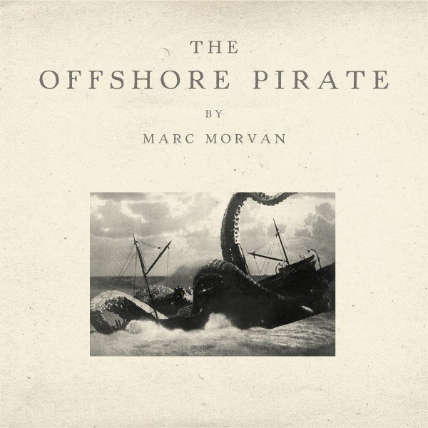 MarcMorvan-TheOffshMarc Morvan : The Offshore PirateorePirate cover album 2016