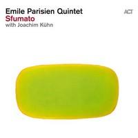 Emile Parisien Quintet – Sfumato