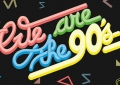 We are The 90's - Collectif