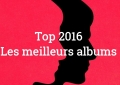 top albums 2016 - Chevalrex