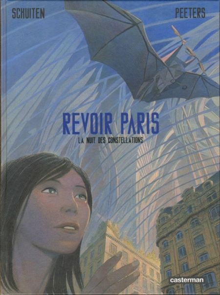Revoir Paris T.2 - La Nuit des constellations - Benoit Peeters & François Schuiten