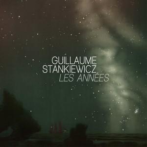 Guillaume Stankiewicz – Les Années pochette album 2017