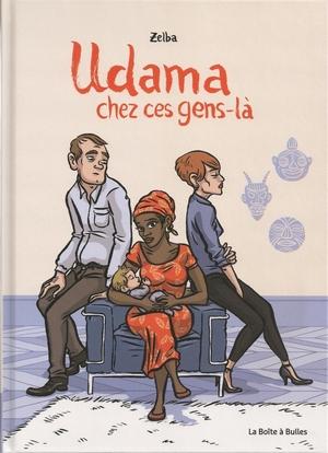Zelba – Udama chez ces gens-là