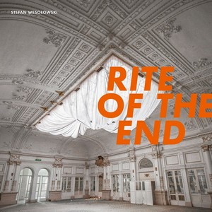 Stefan Wesolowski - Rite of the End