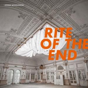 Stefan Wesolowski - Rite of the End